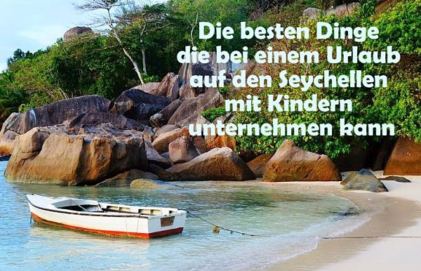 Seychellen Bootstour mit Kindern